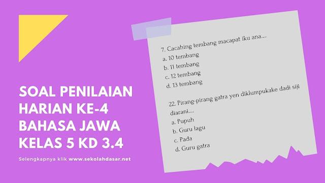 Soal Penilaian Harian Ke-4 Bahasa Jawa Kelas 5 KD 3.4