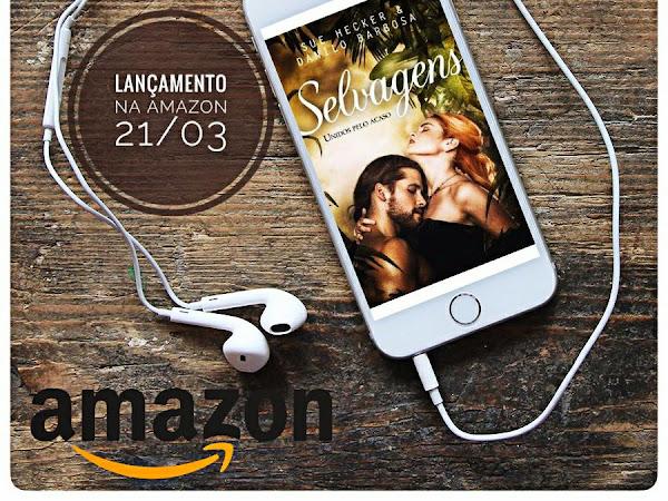 Lançamento: Selvagens - Sue Hecker e Danilo Barbosa