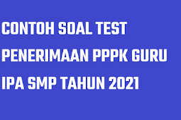 Latihan Soal PPPK Guru IPA SMP Tahun 2021