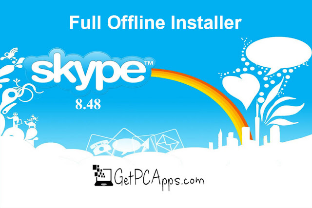 Download Skype Offline Installer 8.48 [2019 Latest Setup for Windows 10, 8, 7]