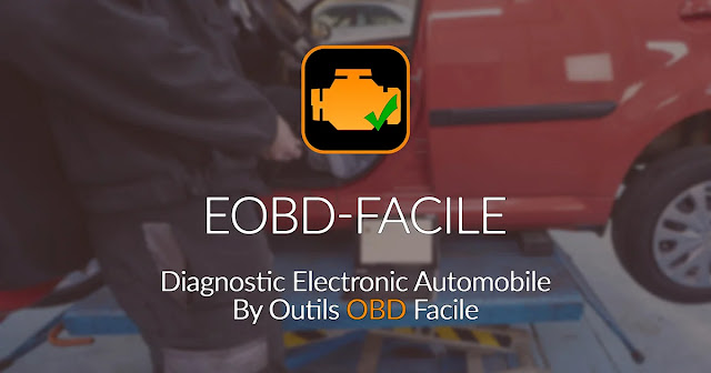 تنزيل EOBD Facile تطبيق استكشاف أخطاء السيارة وإصلاحها باستخدام هاتفك  الذكي