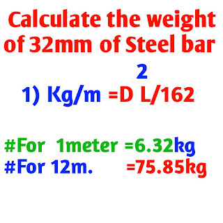 Calculate the weight of 32 mm Steel bar