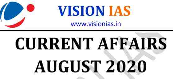 Vision IAS Current Affairs August 2020 PDF Download