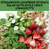 STRAWBERRY CUCUMBER SPINACH SALAD WITH APPLE CIDER VINAIGRETTE