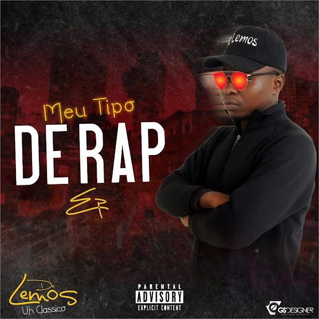 De Lemos - Meu tipo de Rap (EP)