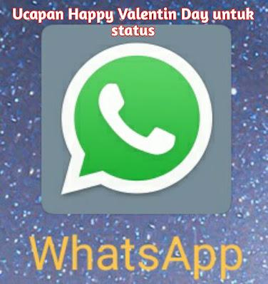 ucapan happy valentin day untuk status whatsapp