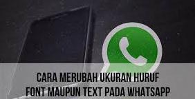 Cara Mudah Mengubah Ukuran Huruf di WhatsApp. 2