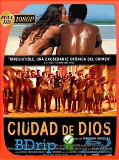 Ciudad de Dios (2002) BDRIP1080pLatino [GoogleDrive] SilvestreHD