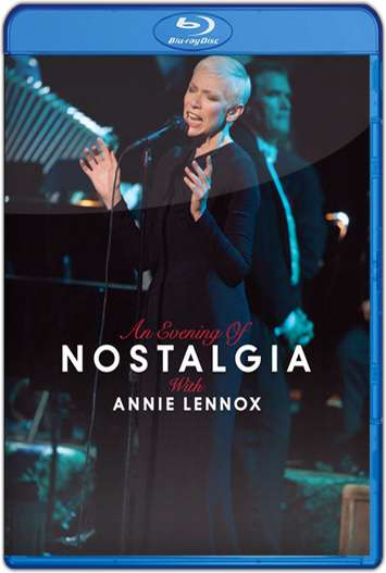 An Evening of Nostalgia with Annie Lennox (2015) HD 1080p