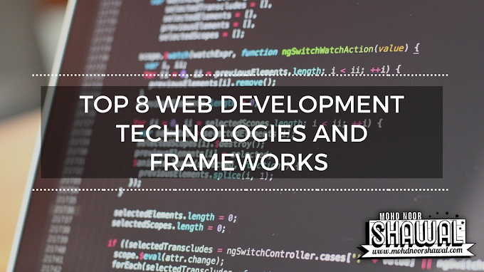 Top 8 Web Development Technologies and Frameworks