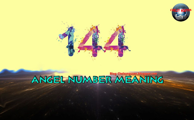 Ý nghĩa số 144   Angel number meaning of 144