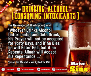 MAJOR SIN. 19. DRINKING ALCOHOL (CONSUMING INTOXICANTS )