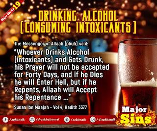 MAJOR SIN. 19. DRINKING ALCOHOL (CONSUMING INTOXICANTS )