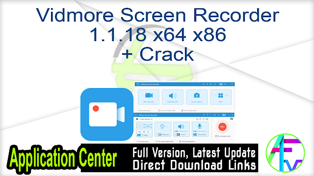 Vidmore Screen Recorder 1.1.18 x64 x86 + Crack