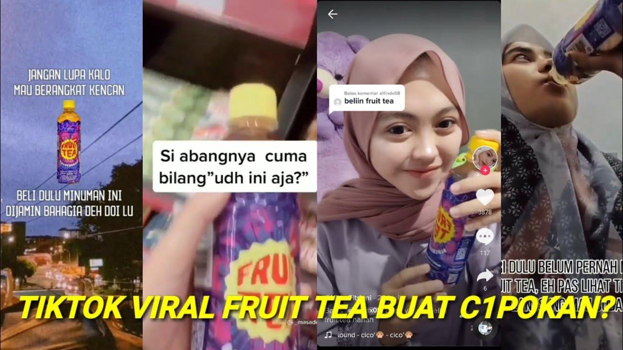 Kenapa Fruit Tea Jadi Viral di TikTok , Begini Penjelasannya !