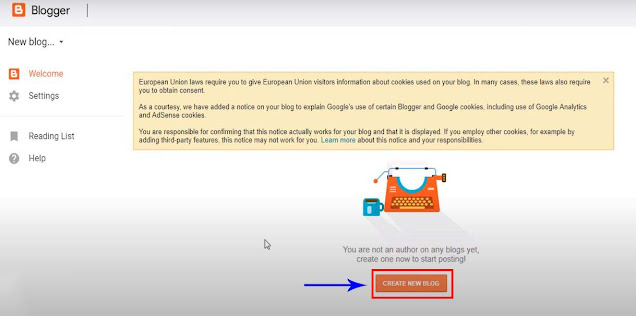 """Your Blogger profile has been created now you have to create your blog from it.   To create your blog, select """"Create New Blog"""" from the page under the """"Welcome"""" menu as shown in Fig - 3."""