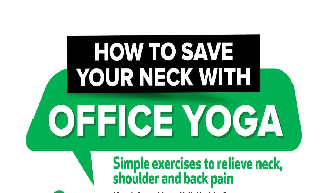 How To Save Your Neck With Office Yoga #infographic