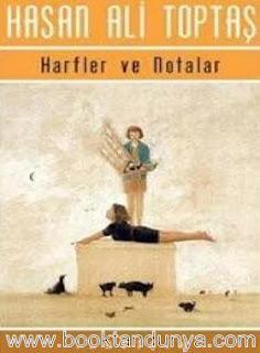 Hasan Ali Toptaş - Harfler Ve Notalar