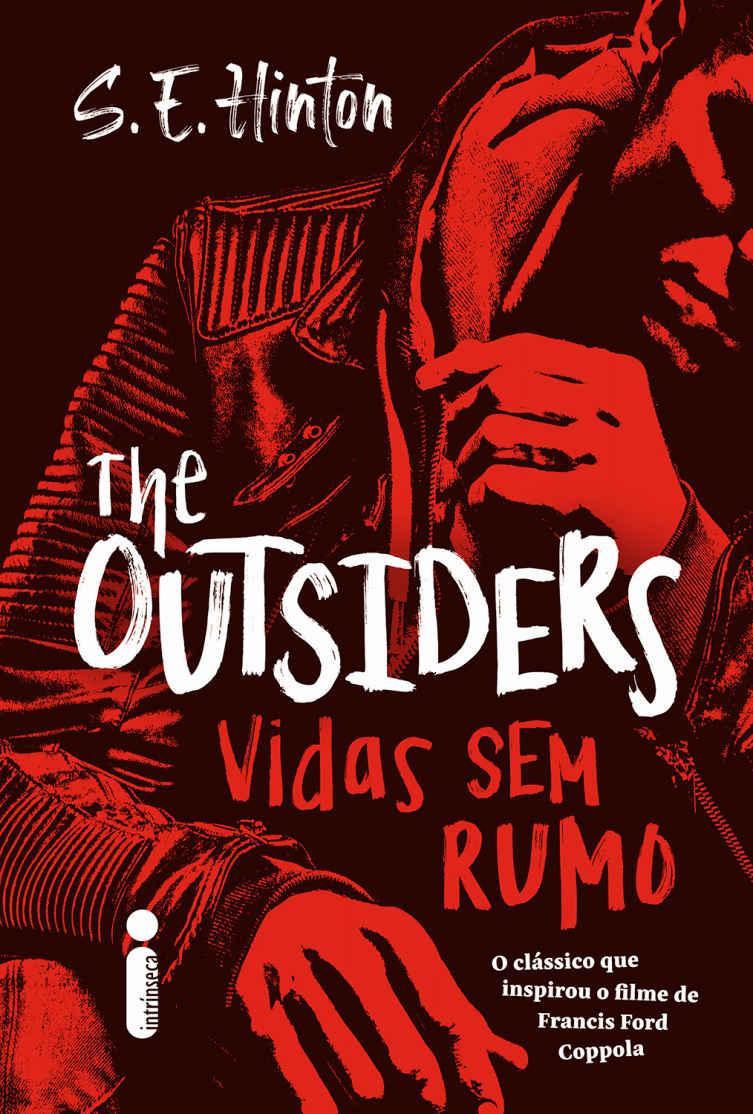 Hora de Ler: The Outsiders - vidas sem rumo - S.E. Hinton