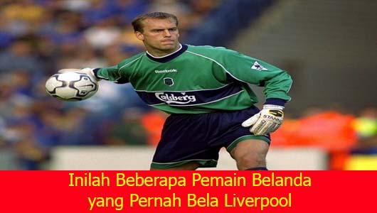 Inilah Beberapa Pemain Belanda yang Pernah Bela Liverpool