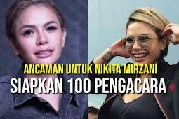 Nikita Mirzani Terancam Hadapi 100 Pengacara