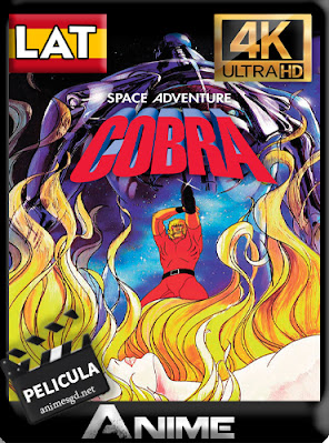 Space Adventure Cobra: The Movie (1982) [Lat-Cast-Jap] 4K UHD [HDR] [2160p] [GoogleDrive] AioriaHD