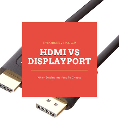 HDMI vs DisplayPort