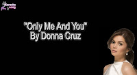 Only Me And You By Donna Cruz