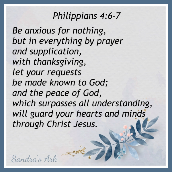 Sandra's Ark: 10 Bible Verses of Encouragement in Times of Anxiety ...