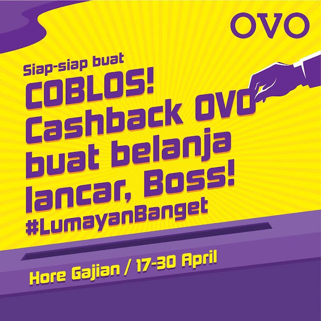 #OVO - #Promo Cashback 60% Setelah Nyoblos (17 - 30 April 2019)