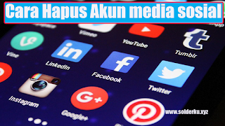 Cara hapus Akun facebook, instagram, google, youtube