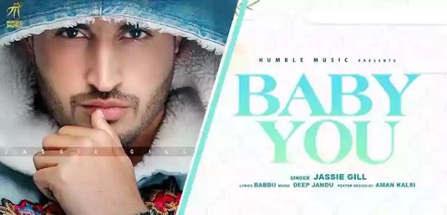 BABY YOU LYRICS – JASSI GILL | NewLyricsMedia.Com