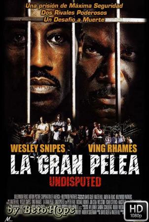 La Gran Pelea [1080p] [Latino-Ingles] [MEGA]