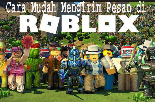 Cara Mudah Mengirim Pesan di Roblox 1