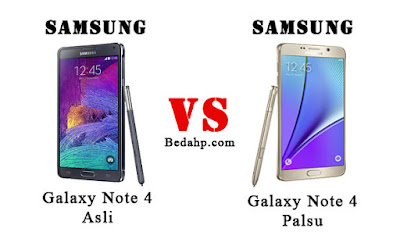 Perbedaan Samsung Note 4 Asli dan Palsu, Replika
