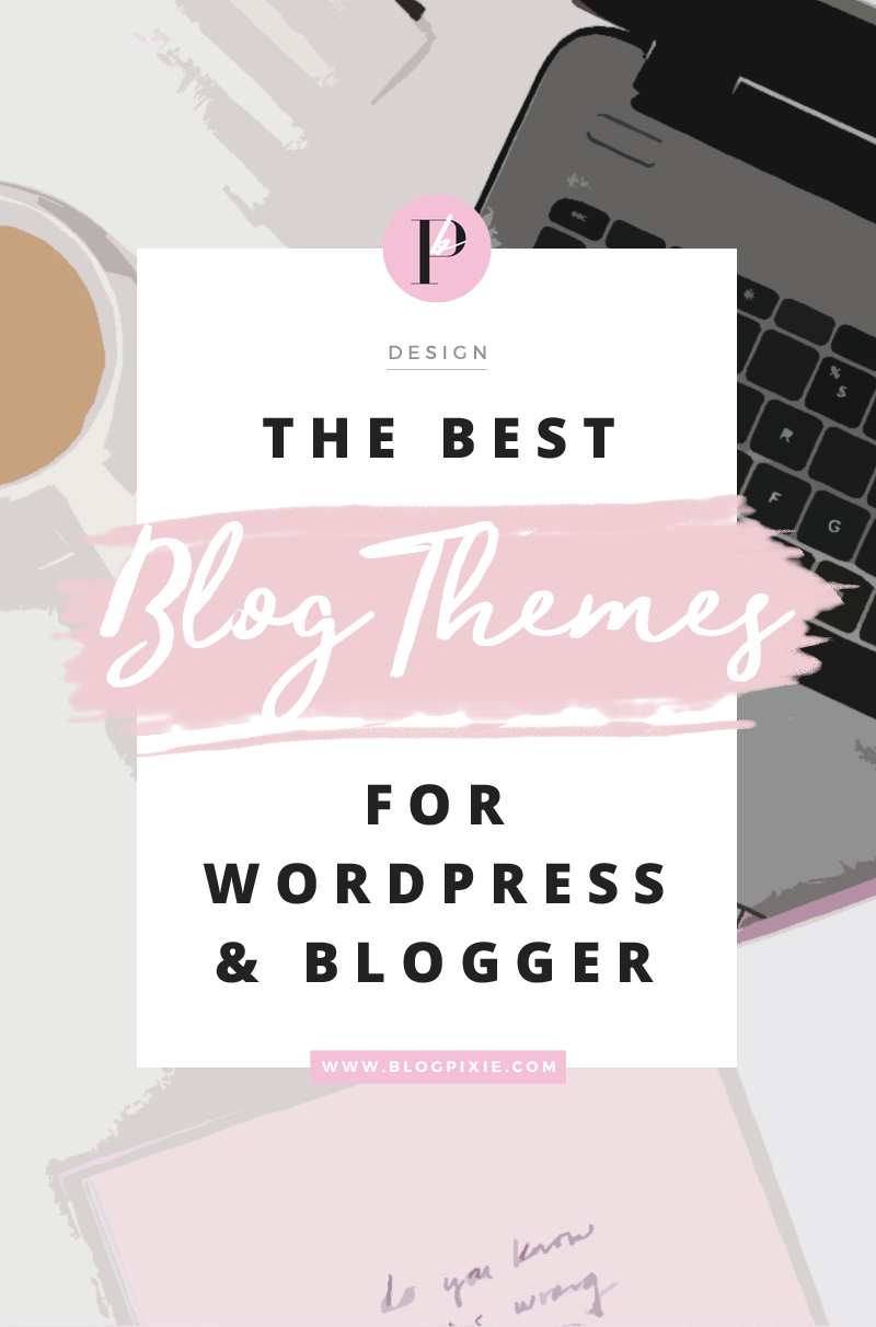 best blog themes templates designs wordpress blogger