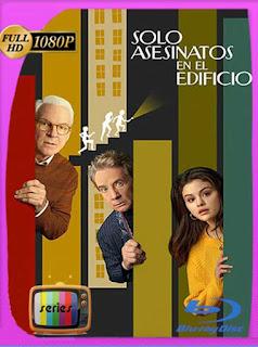 Solo Asesinatos en el Edificio Temporada 1 (2021) HD [1080p] Latino [GoogleDrive] PGD
