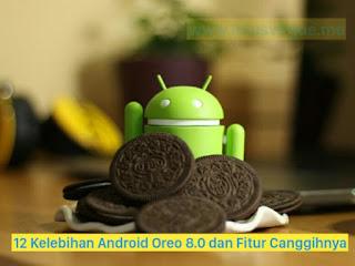 12-kelebihan-android-oreo-dengan-fitur-canggihnya