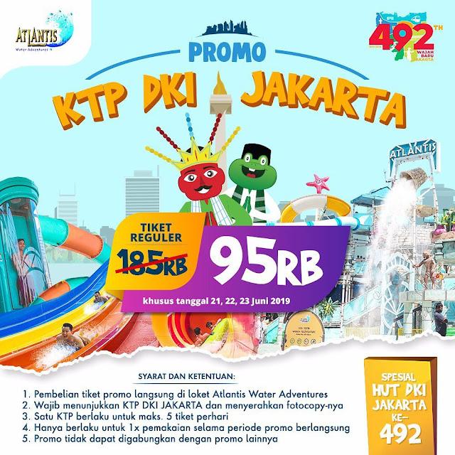 #Ancol - #Promo Atlantis KTP DKI Jakarta Tiket Reguler Hanya 95K (s.d 23 Juni 2019)