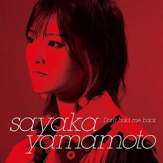 [Lirik+Terjemahan] Yamamoto Sayaka - Don't hold me back