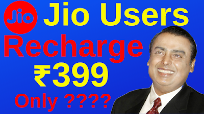 Jio Rs.399/- Free Recharge June 2019