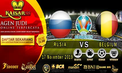 PREDIKSI BOLA TERPERCAYA RUSIA VS BELGIUM 17 NOVEMBER 2019