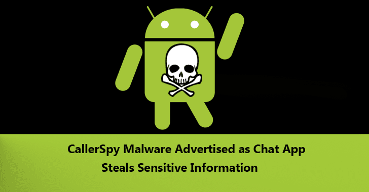 CallerSpy  - CallerSpy 2BMalware - CallerSpy Malware Advertised as Chat App Steals Call Logs, SMS