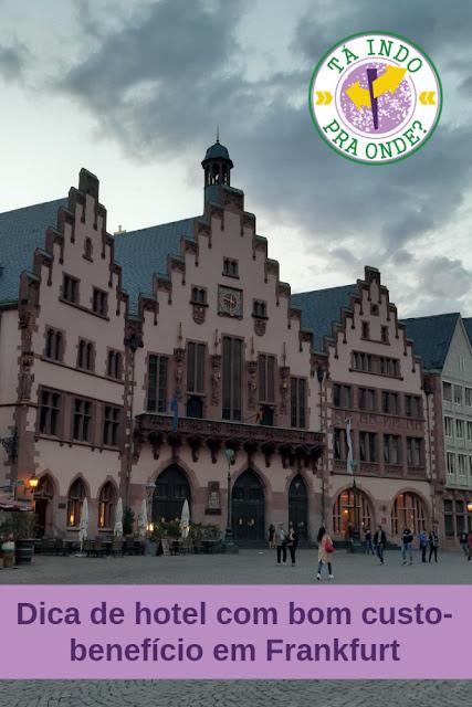 Onde ficar em Frankfurt gastando pouco, mas bem localizado e com conforto
