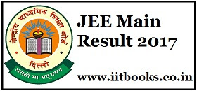 JEE Main Result 2017 Check JEE Main AIR and Score