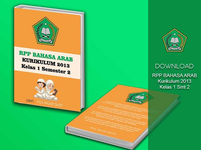 ini merupakan kelanjutan dari RPP Bahasa arab kelas  Geveducation:  Download RPP Bahasa Arab K13 Kelas 1 Semester 2 Tingkat MI/SD