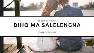 Chord Diho Ma Salelengna