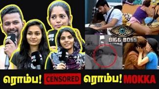 Chennai Girls & Boys about Bigg Boss