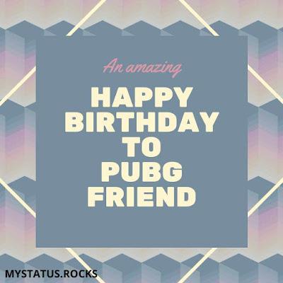 Birthday Wishes for Pubg Partner