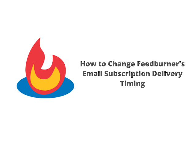 How to Change Feedburner's Email Subscription Delivery Timing